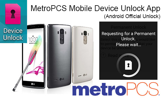 MetroPCS Mobile Device Unlock App | How to get Mobile Device Unlock