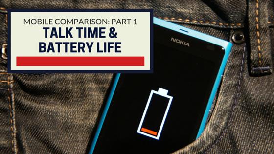 Device Comparison, Part 1 Talk Time & Battery